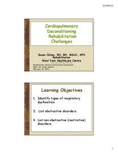 Cardiopulmonary Deconditioning Rehabilitation Challenges. Learning Objectives