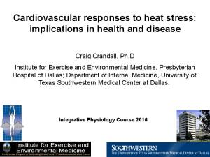 Cardiovascular responses to heat stress: implications in health and disease