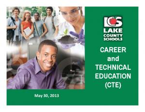 CAREER and TECHNICAL EDUCATION (CTE)