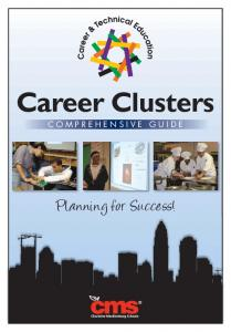 Career Clusters COMPREHENSIVE GUIDE. Planning for Success!