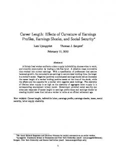 Career Length: Effects of Curvature of Earnings Profiles, Earnings Shocks, and Social Security