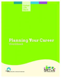 Career Life Work. Planning Your Career Workbook