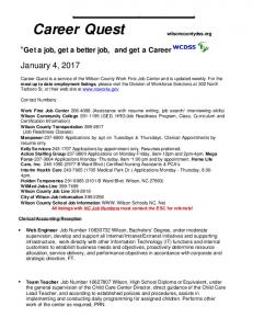 Career Quest. January 4, Get a job, get a better job, and get a Career. wilsoncountydss.org