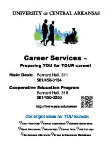 Career Services. Preparing YOU for YOUR career!  Our bright ideas for YOU include: