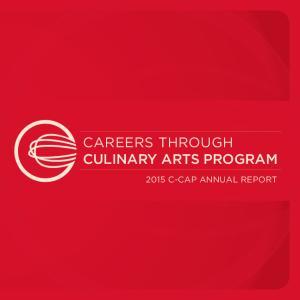 CAREERS THROUGH CULINARY ARTS PROGRAM 2015 C-CAP ANNUAL REPORT