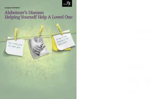 Caregiver Workbook. Alzheimer s Disease: HelpingYourself Help A Loved One