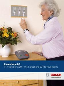 Carephone 62 IP, Analog or GSM the Carephone 62 fits your needs