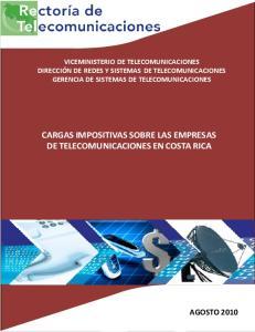 CARGAS IMPOSITIVAS SOBRE LAS EMPRESAS DE TELECOMUNICACIONES EN COSTA RICA