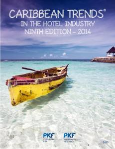 CARIBBEAN TRENDS IN THE HOTEL INDUSTRY NINTH EDITION $495