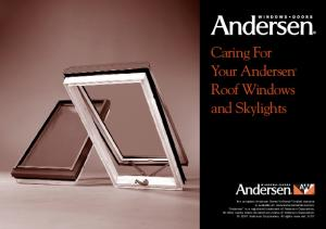 Caring For Your Andersen Roof Windows and Skylights