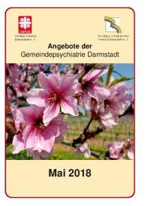 Caritasverband Darmstadt e. V. Sozialpsychiatrischer Verein Darmstadt e. V. Angebote der Gemeindepsychiatrie Darmstadt