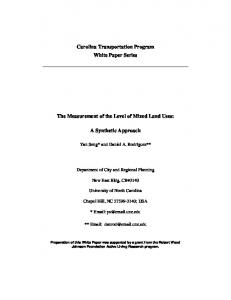 Carolina Transportation Program White Paper Series. The Measurement of the Level of Mixed Land Uses: A Synthetic Approach