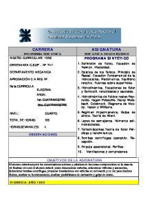 CARRERA INGENIERIA MECANICA DISEÑO CURRICULAR: 1995 ASIGNATURA MECANICA DE LOS FLUIDOS PROGRAMA SINTÉTICO OBJETIVOS DE LA ASIGNATURA