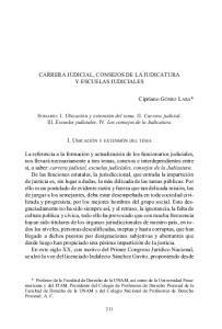 CARRERA JUDICIAL, CONSEJOS DE LA JUDICATURA Y ESCUELAS JUDICIALES