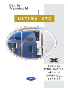 Carrier Transicold ULTIMA XTC. Extreme PERFORMANCE with total OVERALL control