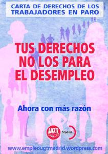 Carta de Derechos de los Trabajadores en Paro. Tus Derechos no los para el desempleo