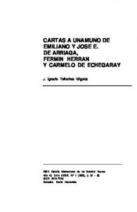 CARTAS A UNAMUNO DE EMILIANO Y JOSE E. DE ARRIAGA, FERMIN HERRAN Y CARMELO DE ECHEGARAY