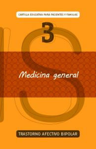 CARTILLA EDUCATIVA PARA PACIENTES Y FAMILIAS 3. Medicina general TRASTORNO AFECTIVO BIPOLAR