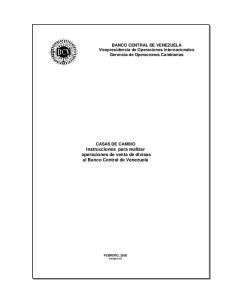 CASAS DE CAMBIO Instrucciones para realizar operaciones de venta de divisas al Banco Central de Venezuela