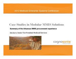 Case Studies in Modular MMIS Solutions