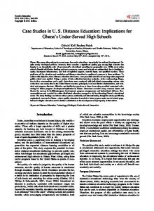 Case Studies in U. S. Distance Education: Implications for Ghana s Under-Served High Schools