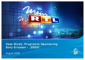 Case-Study: Programm-Sponsoring Sony Ericsson - DSDS. August 2008