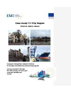 Case study Tri-City Region