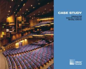 CASE STUDY. Zellerbach Hall University of California Berkeley, California