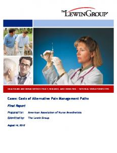 Cases: Costs of Alternative Pain Management Paths