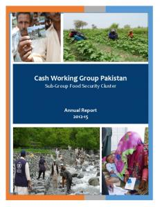 Cash Working Group Pakistan Sub-Group Food Security Cluster. Annual Report