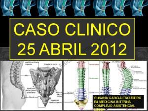 CASO CLINICO 25 ABRIL 2012