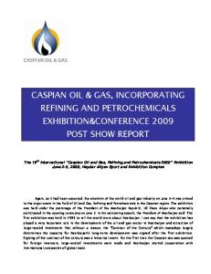 CASPIAN OIL & GAS, INCORPORATING REFINING AND PETROCHEMICALS EXHIBITION&CONFERENCE 2009 POST SHOW REPORT