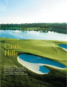 Castle Hills. The Lakes At
