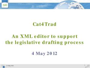Cat4Trad. An XML editor to support the legislative drafting process