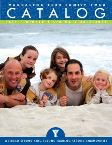 CATALOG FALL WINTER SPRING WE BUILD STRONG KIDS, STRONG FAMILIES, STRONG COMMUNITIES