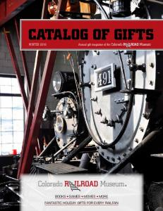 CATALOG OF GIFTS WINTER Annual gift magazine of the BOOKS GAMES MOVIES MORE FANTASTIC HOLIDAY GIFTS FOR EVERY RAILFAN