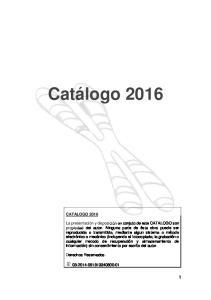Catálogo 2016 CATALOGO 2016