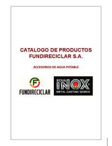 CATALOGO DE PRODUCTOS FUNDIRECICLAR S.A. ACCESORIOS DE AGUA POTABLE
