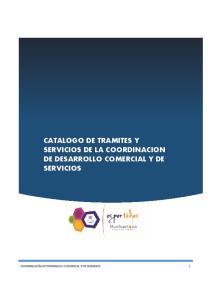 CATALOGO DE TRAMITES Y SERVICIOS DE LA COORDINACION DE DESARROLLO COMERCIAL Y DE SERVICIOS