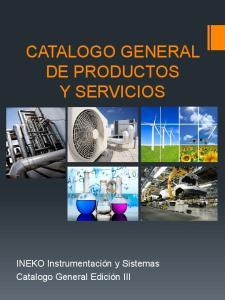 CATALOGO GENERAL DE PRODUCTOS Y SERVICIOS