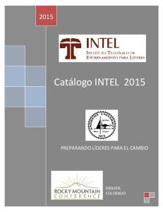 Catálogo INTEL 2015 PREPARANDO LÍDERES PARA EL CAMBIO DENVER, COLORADO