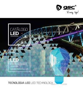 CATALOGO LED LED CATALOGUE.  TECNOLOGIA LED LED TECHNOLOGY