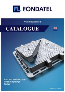 CATALOGUE Cast iron manhole covers Grids and gratings Gullies Edition