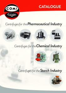 CATALOGUE. Centrifuges for the Pharmaceutical Industry. Centrifuges for the Chemical Industry. Centrifuges for the Starch Industry