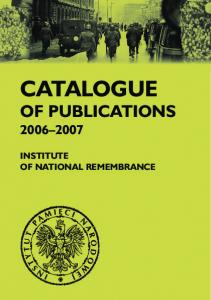 CATALOGUE OF PUBLICATIONS INSTITUTE OF NATIONAL REMEMBRANCE