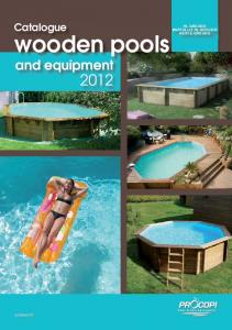 Catalogue wooden pools IN-GROUND PARTIALLY IN-GROUND ABOVE-GROUND. and equipment. Pool & Spa Equipment. proswell.fr