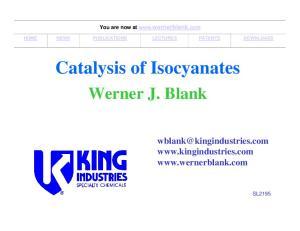 Catalysis of Isocyanates