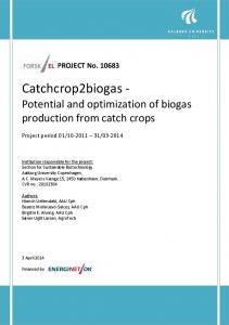 Catchcrop2biogas - Potential and optimization of biogas production from catch crops