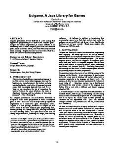Categories and Subject Descriptors D.2.13 [Reusable Software]: Reusable Libraries. General Terms Design, Human Factors, Languages