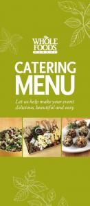 CATERING MENU. Let us help make your event delicious, beautiful and easy